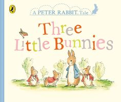 Peter Rabbit Tales - Three Little Bunnies by Beatrix Potter