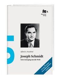 Das Joseph Schmidt-Archiv