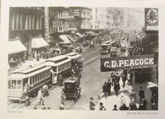 CHICAGO – ROUTE 66 DOWNTOWN – CABLE CARS – PEACOCK'S SIGN – c1910