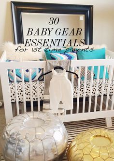 30 Baby Gear Essentials for 1st Time Parents