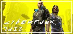 QuizDiva – Cyberpunk 2077 Quiz Answers