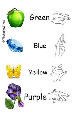 Sign Language Colors (shake hand slightly) UAGE - Baby Sign Language Cards See our Sign Language Fonts at http://www.teacherspayteachers.com/Product/American-Sign-Language-Style-Font-Family-531193