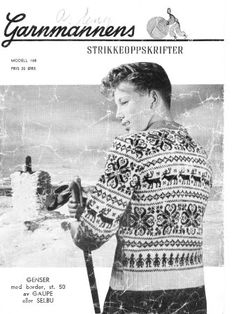 Garnmannen nr 168 Knitting Charts, Knitting Patterns, Knitting Machine, Norway Clothes, Norwegian Knitting, Ragnar, Tapestry Weaving, Vintage Knitting, Vintage Children