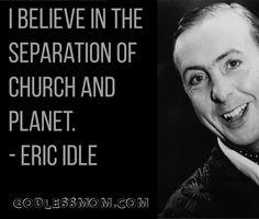 Eric Idle #atheist #atheism