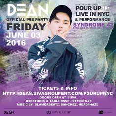 Didnt get a concert ticket? Is the concert not enough? Get a ticket for POUR UP: The Official Dean Live In NYC Pre-Party and see #dean perform a few songs! Youll get to party with him too!  Its at Syndrome 42 on Friday June 3rd the night before the concert. 11 PM. 18 only.  Tickets are sold at http://ift.tt/1OJZE7X  Like and follow us here on Instagram twitter and Facebook (@sivagroupent) to get all #DEANLiveinNYC updates!  #DΞΔN #deantrbl by sivagroupent