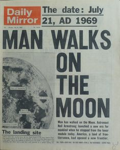 14 Newspaper Headlines From the Past That Document Most Important. - 14 Newspaper Headlines From the Past That Document Most Important Moments Here are 14 - Newspaper Front Pages, Vintage Newspaper, Newspaper Wall, Neil Armstrong, Programa Apollo, Newspaper Headlines, Man On The Moon, Walking On The Moon, Moon Landing