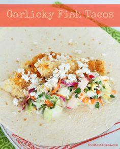 Garlicky Fish Tacos by Foodtastic Mom