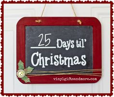 Super Saturday Crafts - Count down to Christmas Chalk board
