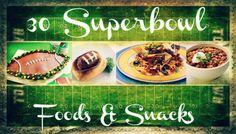 Superbowl Food & Snacks