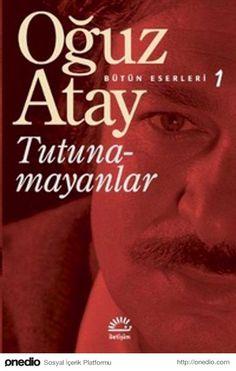 """""""Tutunamayanlar"""", (1971-72) Oğuz Atay"""