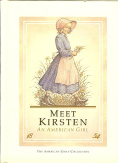Meet Kristen, American Girl Book. Used to have the book sets! Loved reading these when I was younger :) gotta share with my daughter when she grows up
