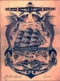 """""""Homeward Bound"""" tattoo flash by Bert Grimm - Why do I live in this age.I wanne be a sailor from the old days. Future Tattoos, Love Tattoos, Body Art Tattoos, Ship Tattoos, Sailor Jerry, Bert Grimm, Traditional Tattoo Old School, Traditional Tattoos, Tattoo Museum"""