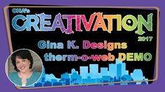 Gina K. Designs & Therm O Web Demonstration - Creativation 2017 - http://www.craftsbytwo.com/gina-k-therm-o-web-products-creativation-2017/ Gina K has partnered with Therm O Web to bring her designs and style to their Deco Foil line! Join us with Gina K herself for an introduction to her line and a demonstration of the versatility it brings to your crafting.