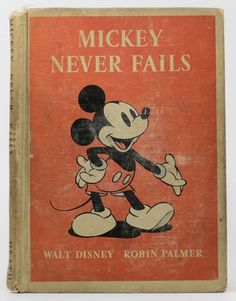 1939 Mickey Never Fails Book, Edition Minnie Mouse, Walt Disney Mickey Mouse, Mickey Mouse Cartoon, Vintage Mickey Mouse, Mickey Mouse And Friends, Disney Fun, Vintage Disney, Mickey Mouse Drawings, Disney Designs