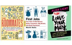 Start your recent graduate's library with three titles that will help them prep for post-grad life: The Roommates by T+L's own Stephanie Wu, Leave Your Mark by Aliza Licht, and First Jobs: True Tales of Bad Bosses, Quirky Coworkers, Big Breaks, and Small Paychecks by Merritt Watts.