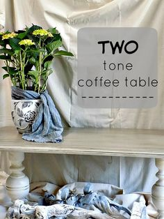 Two tone coffee table with chalk paint by Annie Sloan