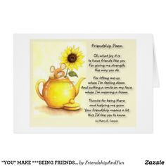 """YOU"" MAKE ***BEING FRIENDS*** PERFECT CARD"