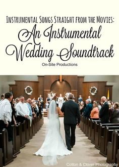 Are You Looking For Instrumental Music Your Wedding Ceremony Can Make Feel
