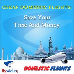Cheap domestic flights: Save Your Time And Money