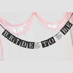 Bride To Be Banner - 5 feet