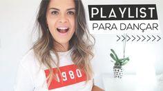 MINHA PLAYLIST PARA DANÇAR SOZINHA | Luana Viergutz