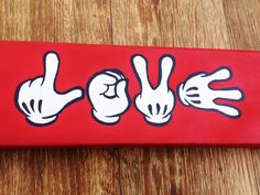 "Hand Painted Canvas - Disney's Mickey Mouse Hands ""Love""... maybe i can make one that says ONE for birthday pictures"