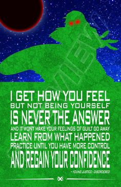 Miss Martian quote. M'Gann M'orzz. Teen Titans. Young Justice. DC Comics