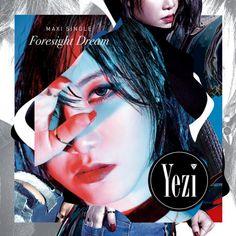 """Foresight Dream"" is an album recorded by South Korean singer YEZI (FIESTAR). It was released on January 28, 2016 via Loen Entertainment."