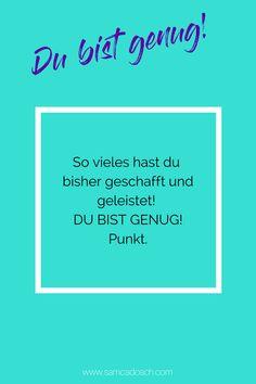 Du bist genug! Punkt.     #ichbingenug #dubistgenug #selbstliebe #gesundheit Positive Vibes, Youtube, Positivity, Achieving Goals, Self Love, Dots, Thoughts, Health, Life