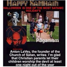 All Pagan holidays honor Satan not Jehovah God