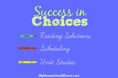 #Homeschool Choices that Lead to Success | Hip Homeschool Moms
