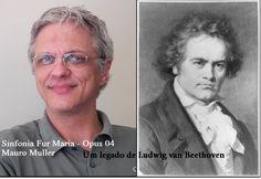 Você quer ouvir uma maravilhosa música em breve? Campanha Crowndfunding Sinfonia Fur Maria Opus 04 – Mauro Muller – Participe – Obrigado