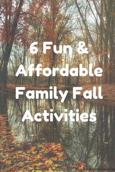 Take a break from work and school and enjoy the beautiful Autumn season with these 6 super easy and affordable family fall activities. #FallActivities