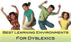 Come read this blog on the Best Learning Environments for Dyslexics