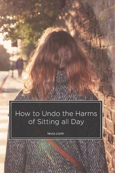 Undo all of that sitting! - www.levo.com