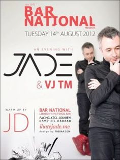 An Evening with Jade at Bar National, Party (DJ Mixer), Famed DJ Jade will be hitting the decks at Bar National, for a night of Electronica, Dance and Indie music. Warmup set by JD....
