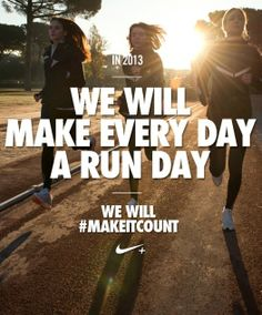 Make every day a run day. #makeitcount #motivation #nike