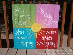 You Are My Sunshine Colored pallet wood sign by TheCreativePallet, $96.00