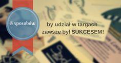 8 sposobów na to, by udział w targach zawsze był sukcesem!