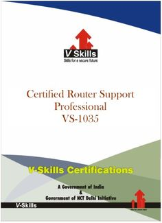 Certified Router Support Professional  Router Support Professionalhelps demonstrate an individual's overall comprehension and expertise of supporting small and medium computer network.  Read more at: http://www.vskills.in/certification/Certified-Router-Support-Professional