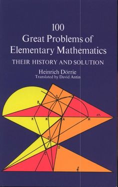 "Read Great Problems of Elementary Mathematics"" by Heinrich Dörrie available from Rakuten Kobo. ""The collection, drawn from arithmetic, algebra, pure and algebraic geometry and astronomy, is extraordinarily interesti. Advanced Mathematics, Physics And Mathematics, Geometry Problems, Physics Problems, Algebraic Geometry, Physics Formulas, Math Class, Maths, Teaching Math"