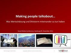 was-wertschtzung-mit-shitstorms-zu-tun-haben-12694412 by talkabout communications via Slideshare People, Psychics, Hamburg, People Illustration, Folk