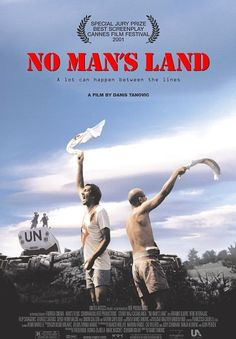 No Man's Land, Danis Tanovic. Best foreign movie Oscar, Bosnia and Herzegovina