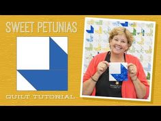 Make a Sweet Petunias Quilt with Jenny Doan of Missouri Star! (Video Tutorial) - YouTube