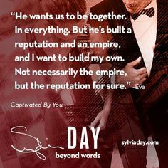 Captivated by you Eva Cross Crossfire Sylvia Day Sylvia Day Crossfire Series, Et Quotes, Dirty Mind Quotes, Love Failure Quotes, Favorite Book Quotes, Romance And Love, Beyond Words, Book Boyfriends, Romantic Quotes
