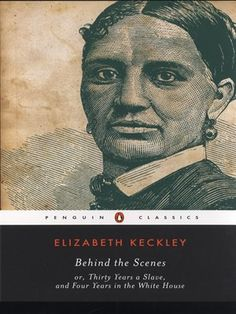 the story of Elizabeth Keckley, who began her life as a slave and became a privileged witness to the presidency of Abraham Lincoln.