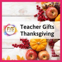 Teacher Gifts   Thanksgiving