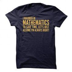 I-majored-in-mathematics - #mom shirt #slogan tee. CHECK PRICE => https://www.sunfrog.com/Funny/I-majored-in-mathematics-83249570-Guys.html?68278