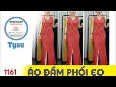 Hướng dẫn cắt may TysuShop số 1161: Áo Đầm Phối Eo - YouTube Batik Kebaya, Prom Dresses, Formal Dresses, Draped Dress, Marie, Sewing Patterns, Fashion Looks, Women Wear, Jumpsuit