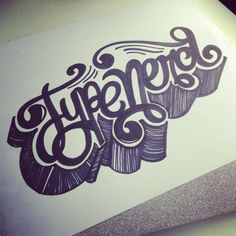 Typenerd! Yes I am! #lettering #letteringdaily #letteringdailyblog #handdrawn #handlettering #type #typenerd #typography #sharpie
